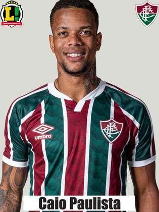 Caio Paulista - 7,0 - Foi o melhor em campo, construiu uma jogada que resultou no seu gol, mas estava impedido. Venceu duelos, deu velocidade ao setor ofensivo e criou chances para o Fluminense.