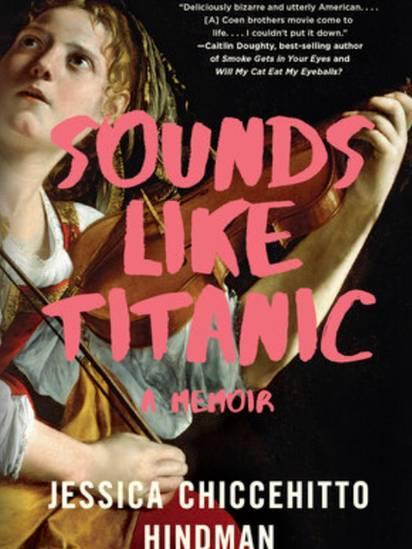 A biografia de Hindman, 'Soa como Titanic', foi publicada em 2019