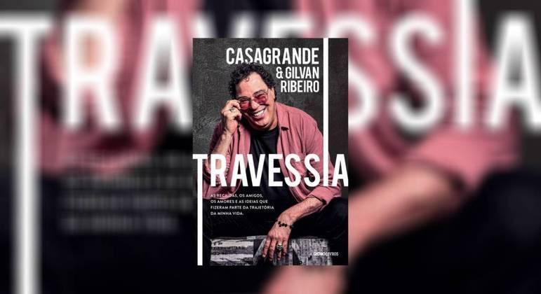De Casagrande e Gilvan Ribeiro