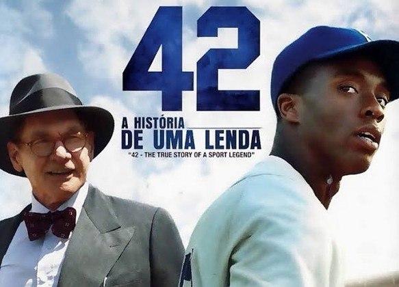 Chadwick Boseman, o 'Pantera Negra', foi também Jackie Robinson em '42 – A história de uma lenda' (2013), um jogador de baseball que disputa a liga nacional dos negros até ser recrutado por Branch Rickey para atuar na MLB, enfrentando o racismo dentro e fora do esporte.