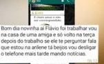 Segundo a polícia, o homem chegou a enviar mensagens pelo celular de Ana se passando por ela. Durante os 3 meses de investigações, Flávio forneceu informações falsas