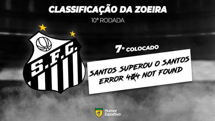 Classificação da Zoeira: 7º colocado - Santos