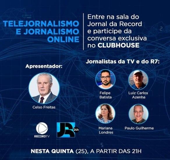 Jornal da Record vai discutir no Clubhouse o  telejornalismo e jornalismo online