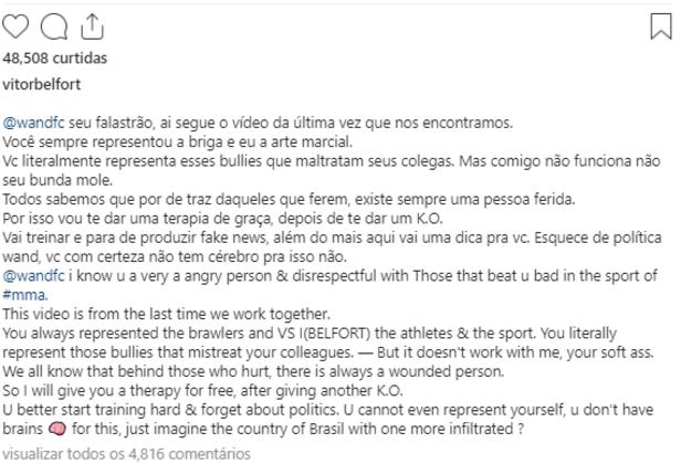 """Como resposta, Belfort relembrou a luta de 98 e disse que queria nocautear de novo o curitibano. O Fenômeno usou teremos como """"falastrão"""" e """"bunda mole"""" para se referir ao adversário, além de ter dito para parar """"de falar de política, você com certeza não tem cérebro para isso""""."""