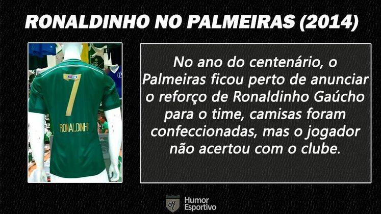 Contratações 'fail' do futebol brasileiro: Ronaldinho Gaúcho no Palmeiras