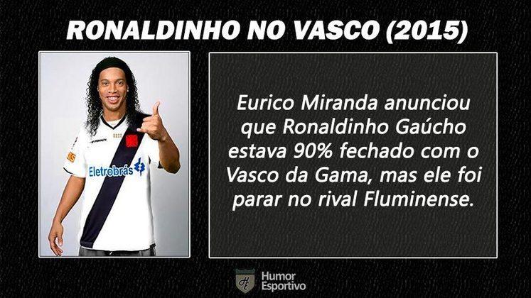 Contratações 'fail' do futebol brasileiro: Ronaldinho Gaúcho no Vasco