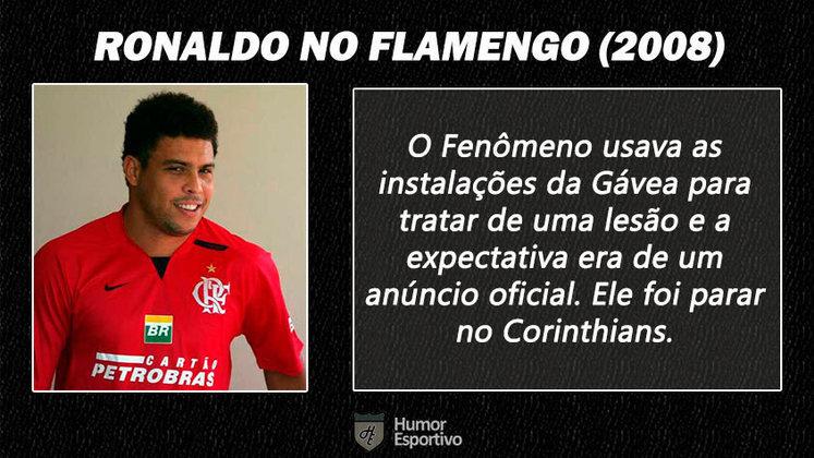 Contratações 'fail' do futebol brasileiro: Ronaldo Fenômeno no Flamengo