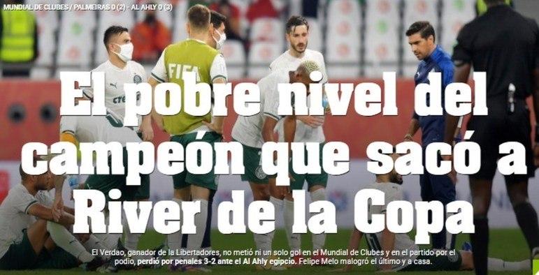 Diário Olé -Além disso, o diário argentino destacou o 'pobre nível' do Palmeiras, relembrando a eliminação do River Plate para o time paulista.