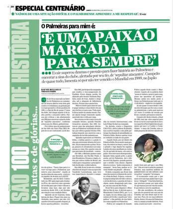 Em 2014, ano do centenário, o LANCE! voltou a conversar com Evair. Ele definiu aquela final como o jogo mais especial de sua trajetória no Palmeiras.