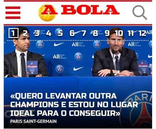 Em Portugal, o A Bola destaca frase de Messi sobre desejo em conquistar mais uma Champions League