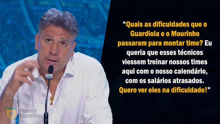Em sua passagem pelo Grêmio, Renato chegou até mesmo a cutucar Pep Guardiola e José Mourinho