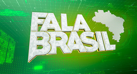 'Fala Brasil' vai ao ar de segunda a sábado