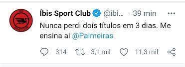Íbis, 'pior time do mundo', ironiza as derrotas do Palmeiras