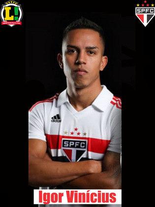 Igor Vinícius - 7,0 - Subiu algumas veze, sofreu o pênalti e deu a assistência para o segundo gol do São Paulo.