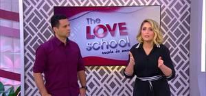 Completo e de graça! Assista à íntegra do The Love School deste sábado (14)