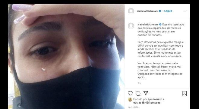 """Desabafo de Isabela em rede social: """"exausta emocionalmente"""""""