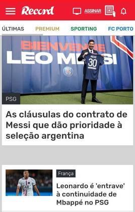 Já o Record comentou sobre Messi e sobre as cláusulas de seu contrato com a equipe francesa