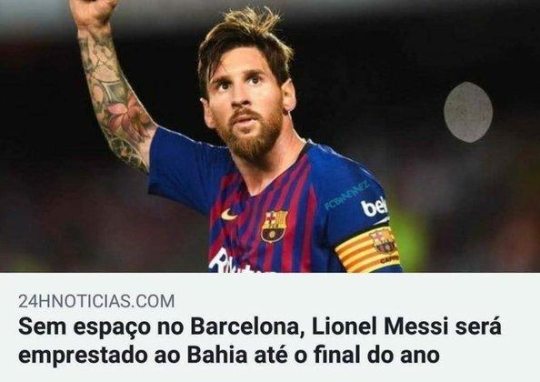 Já tem até furo de reportagem anunciando Lionel Messi no Bahia