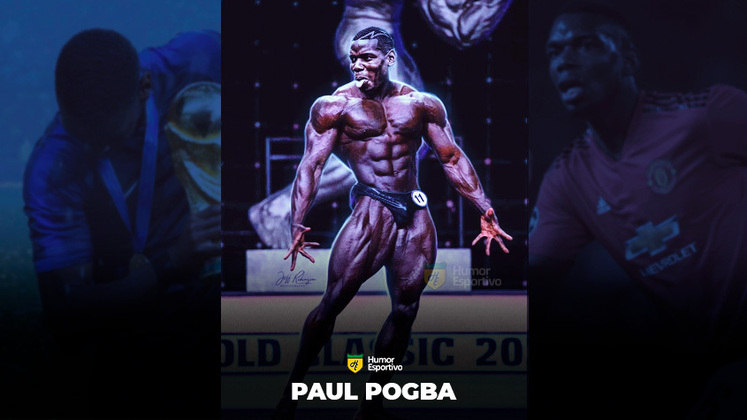 Jogadores ou fisiculturistas? O resultado com Paul Pogba!