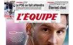 Um dos maiores jornais da França, o L'équipe trouxe em sua capa o rosto de Messi com uma pergunta: Adeus?