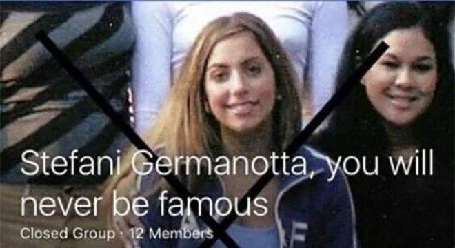 Stefani Germanotta, você nunca será famosa