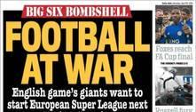 Confira as capas dos jornais europeus sobre a criação da Super League