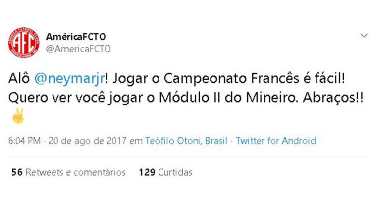 Quando Neymar deixou o Barcelona para o PSG em 2017, o América de Teófilo Otoni brincou no Twitter ao provocar o clube francês, afirmando que difícil mesmo era jogar o módulo 2 do Campeonato Mineiro e não o Campeonato Francês