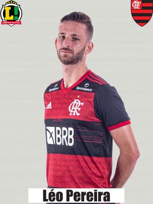 LÉO PEREIRA - S/N - Entrou na reta final e pouco pôde acrescentar ao Flamengo.