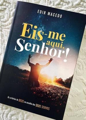 Livro 'Eis-me Senhor', do Bispo Edir Macedo