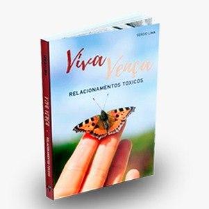 Livro Viva - Vença Relacionamentos Tóxicos, de Sérgio Lima