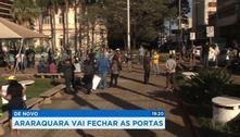 Araraquara vai fechar as portas mais uma vez