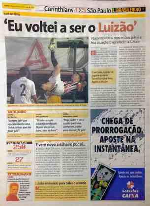 Luizão estava feliz a vida após a saída de Emerson Leão, seu desafeto, e marcou dois gols no clássico que marcou a estreia de Paulo Autuori: