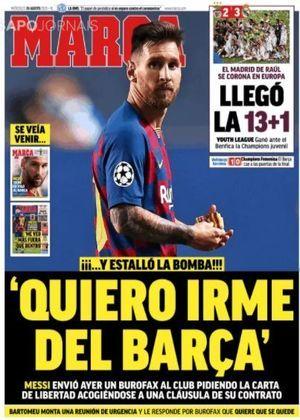 Marca (Espanha) – 'Explodiu a bomba': Messi enviou um 'burofax' pedindo para sair do Barça, de acordo com uma cláusula em seu contrato.