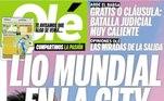 Na Argentina, país de Messi, o jornal Olé colocou em sua capa: 'Bagunça mundial na cidade'
