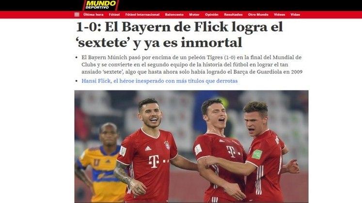 Mundo desportivo - O tradicional jornal espanhol também destacou o sexteto conquistado pelo Bayern de Munique e chamou a equipe de 'Imortal'.