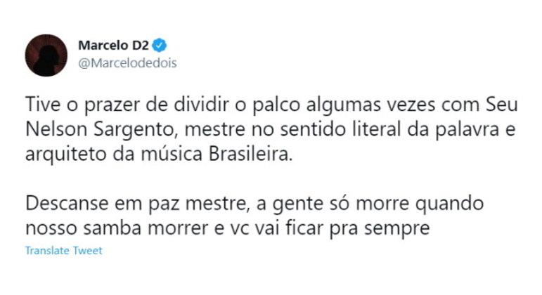 O cantor Marcelo D2 também fez uma homenagem para Nelson em seu Twitter: