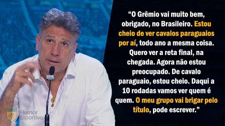 No início do Brasileirão 2020, com o time brigando na parte de baixo da tabela e o Inter no topo, Renato Gaúcho ironizou os