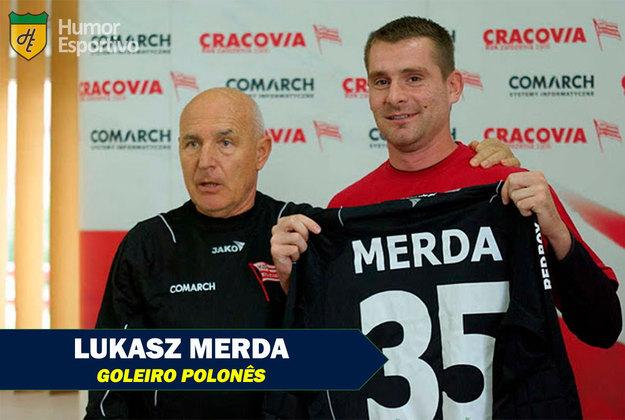 Nomes curiosos do mundo esportivo: Lukasz Merda