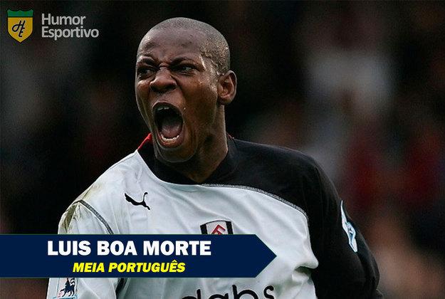 Nomes inusitados do esporte: Luis Boa Morte