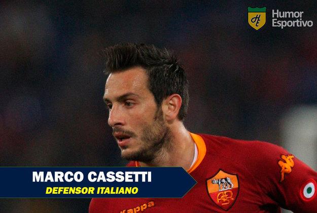 Nomes inusitados do esporte: Marco Cassetti