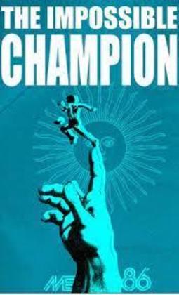 O CAMPEÃO IMPOSSÍVEL (2016) - O filme contou os bastidores da Argentina campeã da Copa do Mundo de 1986, mostrando Maradona como protagonista e influente em uma geração.