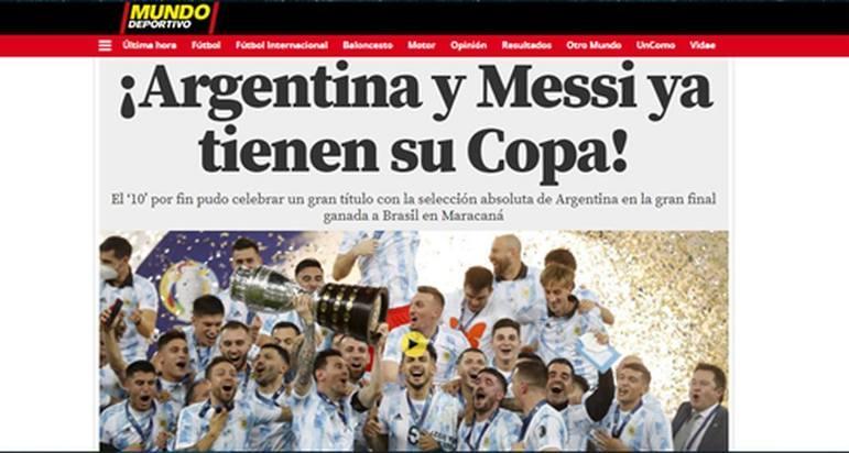 O Mundo Deportivo deu destaque para a demora que Messi teve para ser campeão com a Argentina.