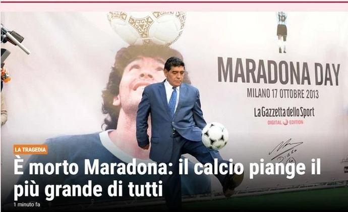 O periódico italiano 'La Gazzetta Dello Sport' também repercutiu a morte da lenda do futebol, que teve uma passagem história e marcante pelo Napoli.