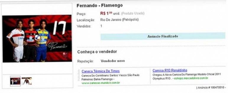 O volante Fernando, irmão do meia Carlos Alberto, foi outro que foi colocado à venda pela torcida do Flamengo, ao preço de dois reais.