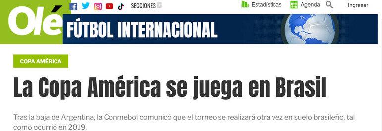 'Olé', da Argentina, comenta que Brasil tornou-se a nova sede do torneio após a desistência de seu país.