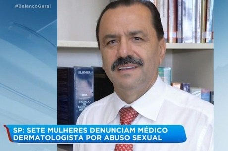 Dermatologista é investigado por abuso de pacientes