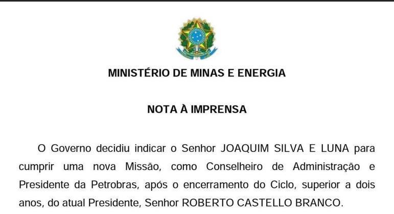 Nota sobre a troca no comando da Petrobras, divulgada pelo governo federal