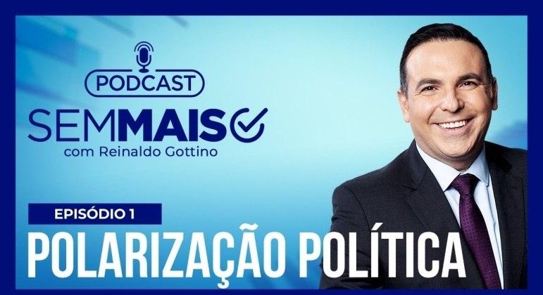 Podcast Sem Mais, de Reinaldo Gottino, estreia nesta segunda (5)
