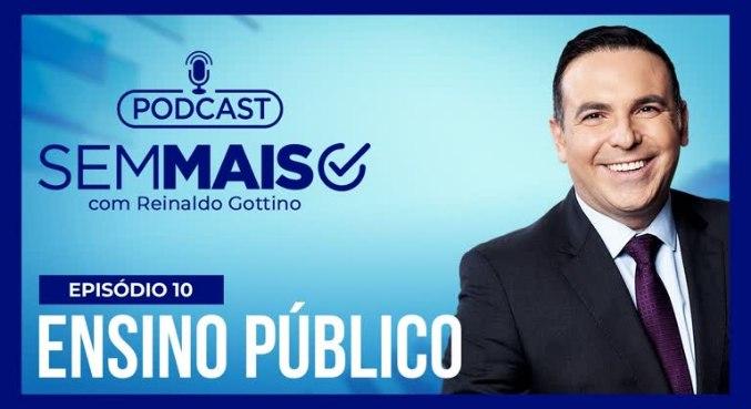 Gottino fala sobre a educação no Brasil