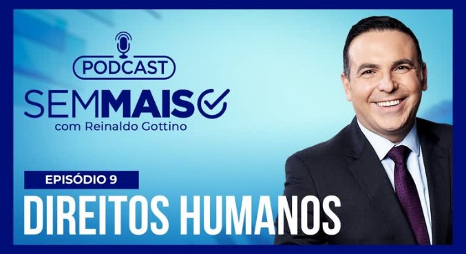 Gottino explica como os direitos humanos protegem a sociedade